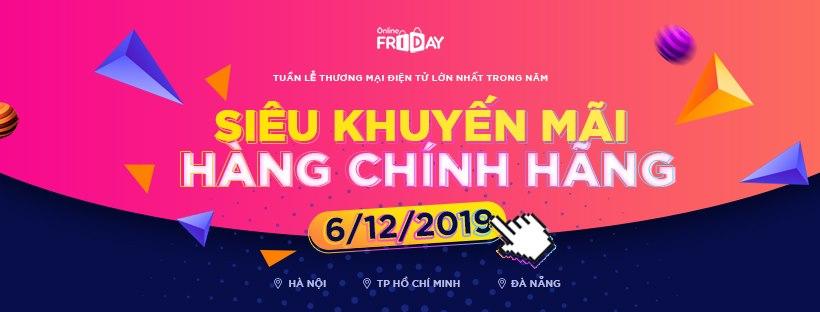 BigOff Online Friday – 6.12.2019 Hứa Hẹn Là Ngày Mua Sắm Trực Tuyến Lớn Nhất Cả Nước Với Hơn 50.000 Mặt Hàng Giảm Đến 70%.